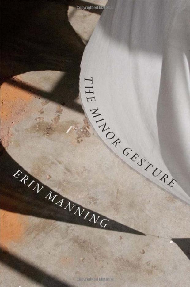 erin-manning-minor-gesture