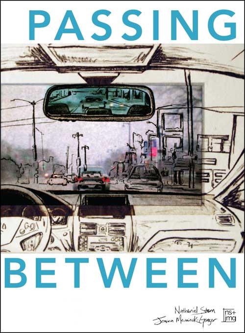 Passing Between catalogue, Nathaniel Stern + Jessica Meuninck-Ganger